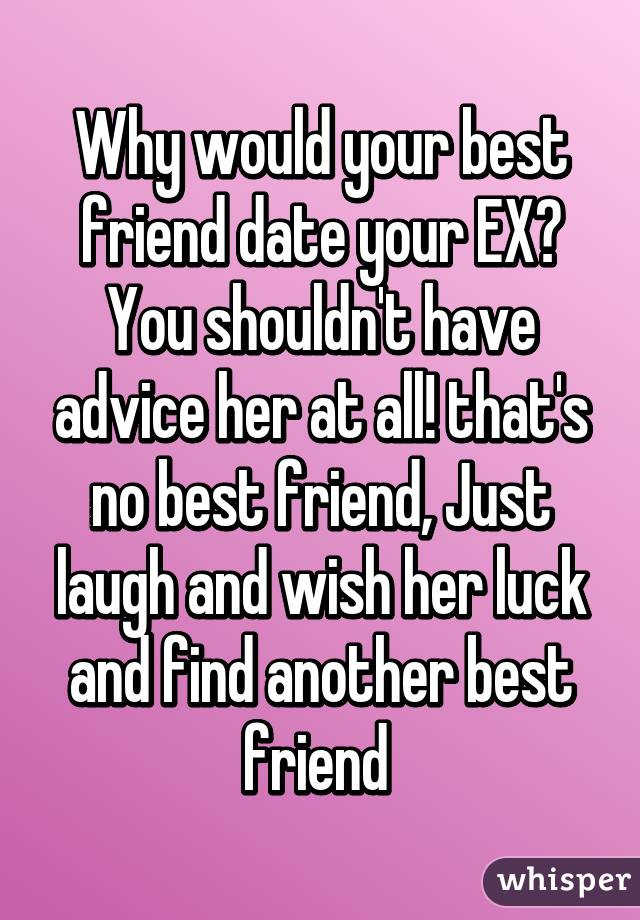 Is it a good idea to date your best friend