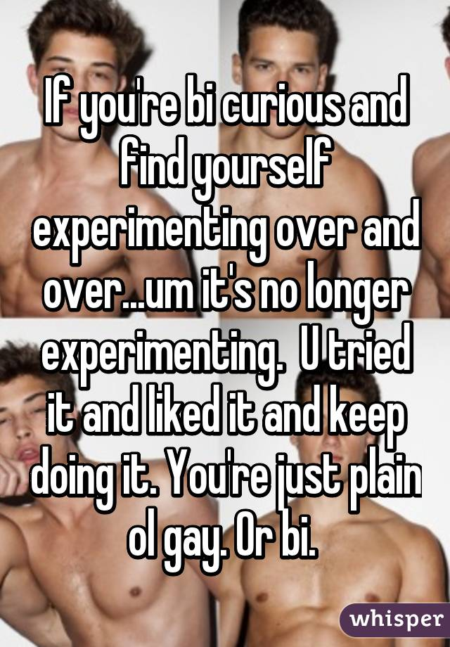What To Do If Your Bi Curious