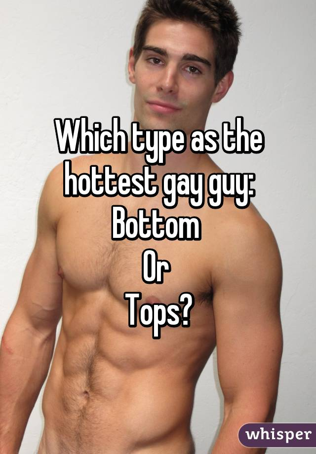 Hottest gay bottoms