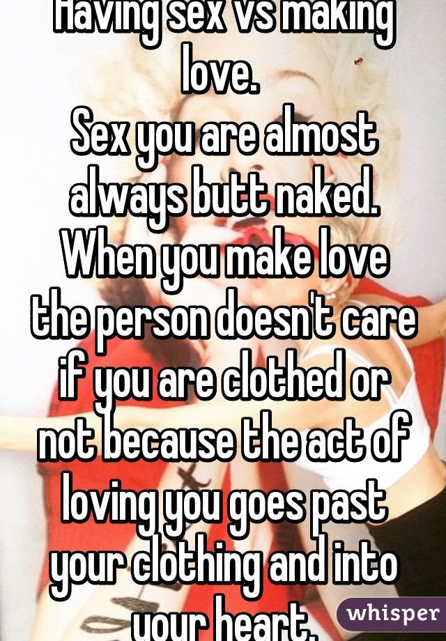 Having sex vs making love