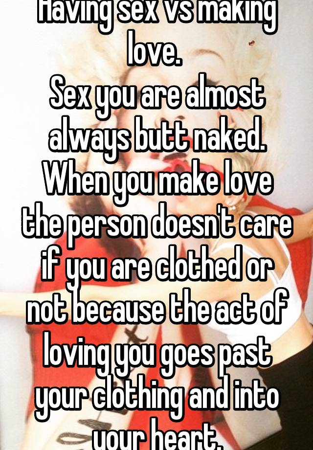 Make love vs sex