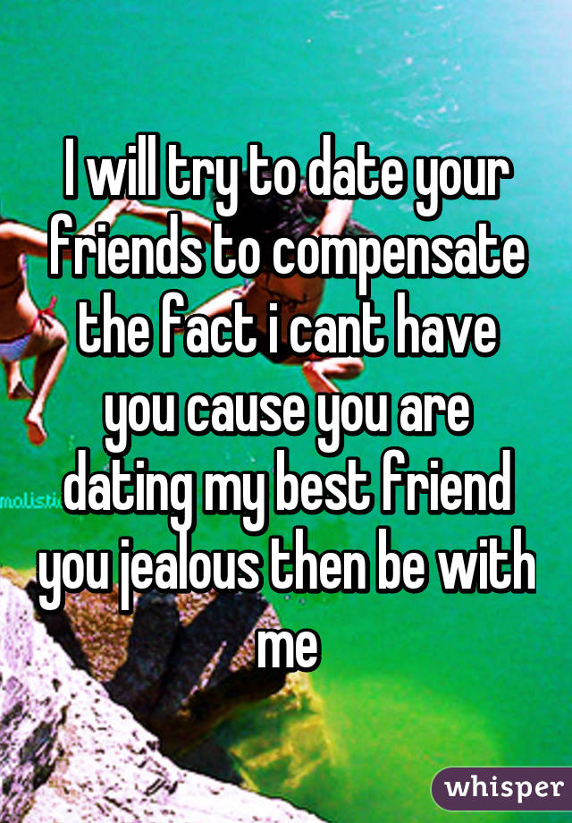 facts about dating your best friend