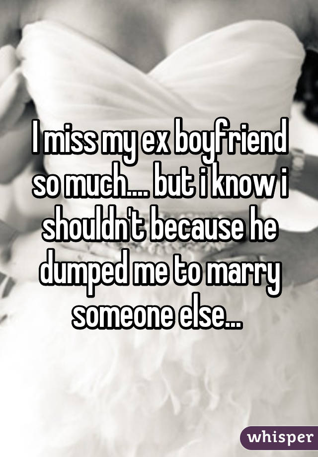 Im Dating Someone But I Miss My Ex