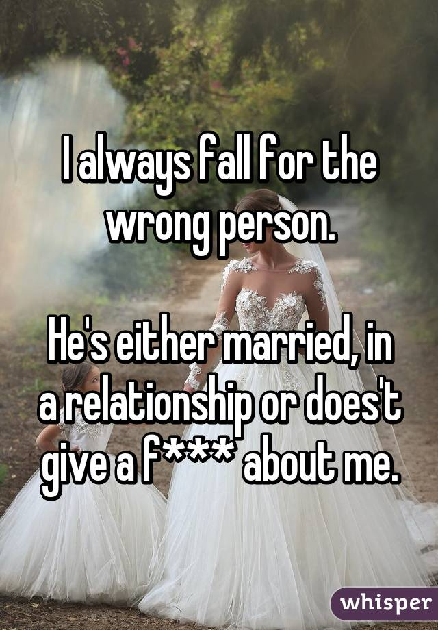 in a relationship with the wrong person