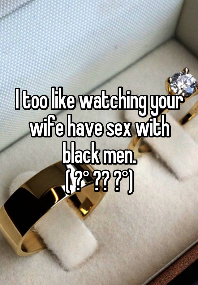 watching your wife have sex