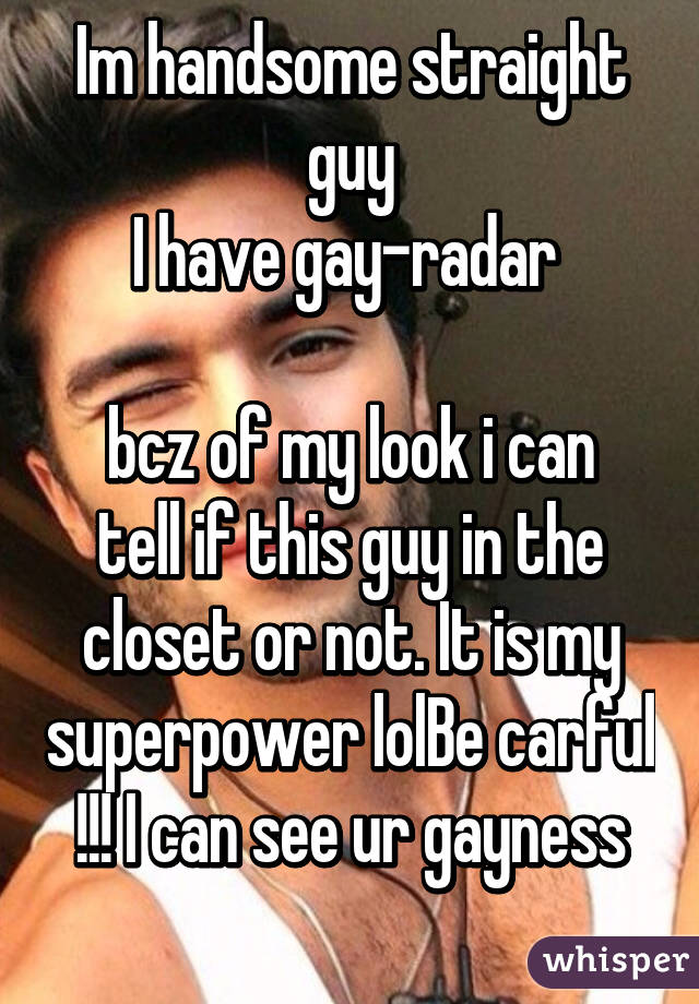 The Guy Closet To How A In If Tell Is