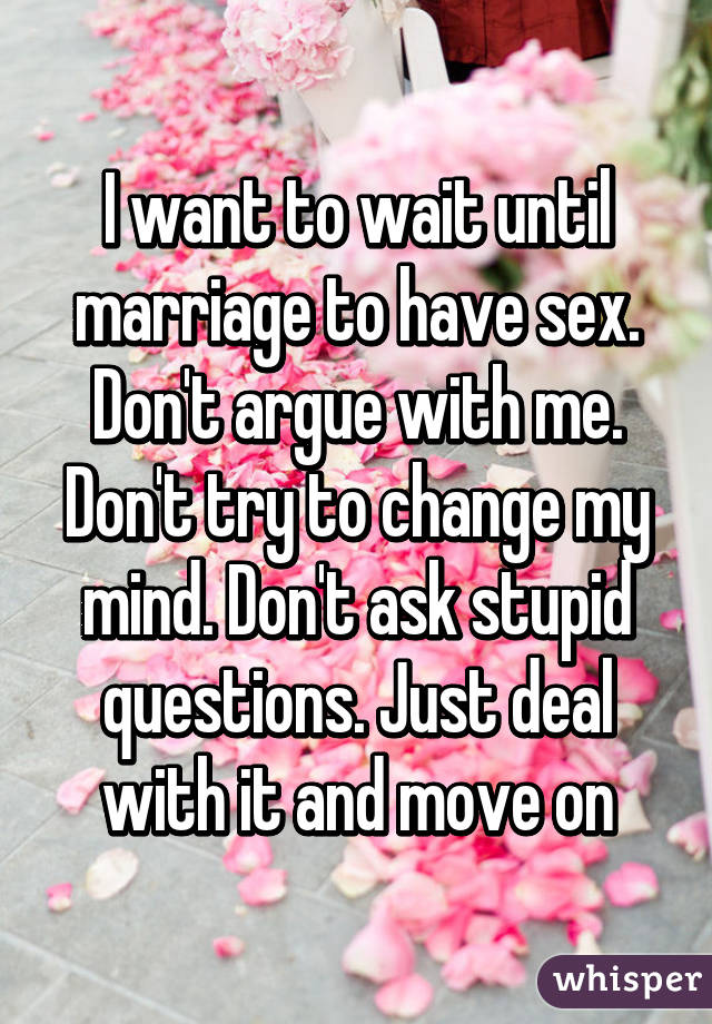 Have Marriage Waiting Until Sex To
