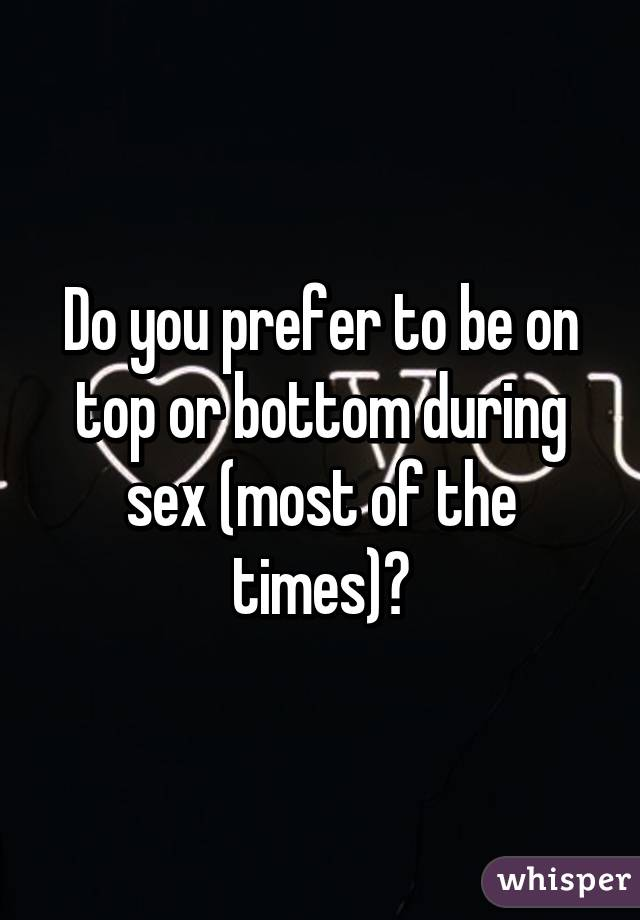 top or bottom sex