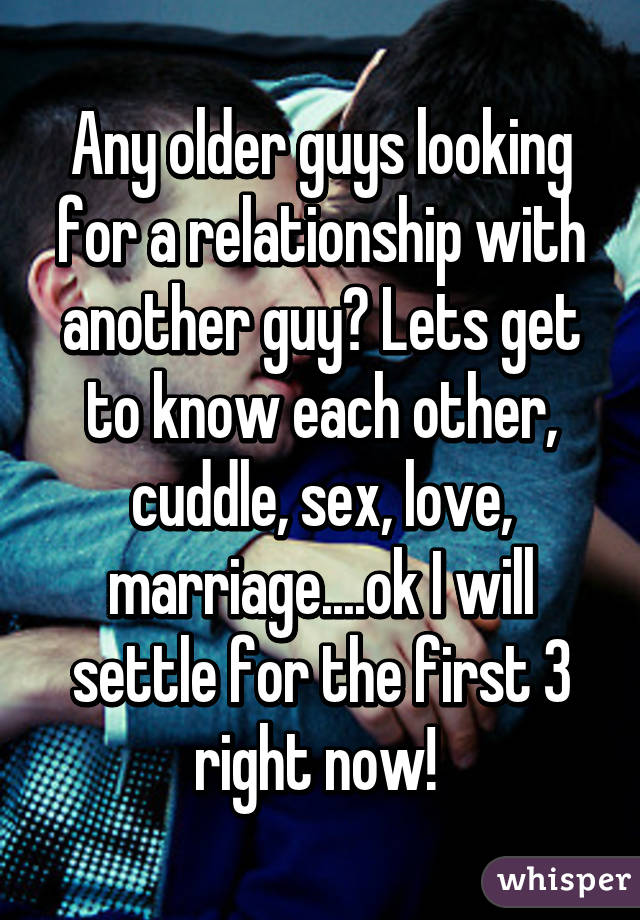 Guys looking for marriage
