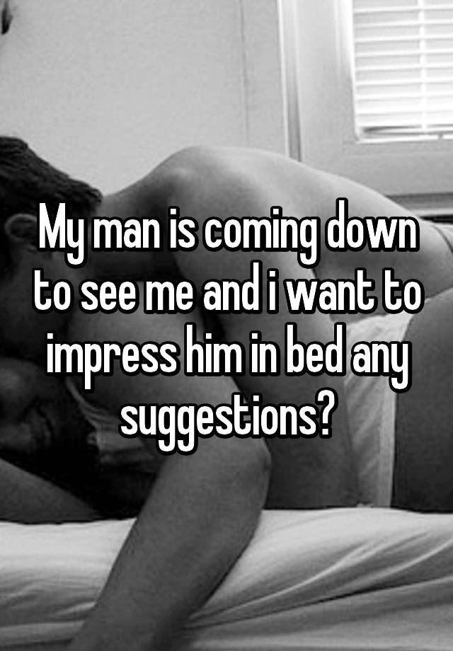 how to impress a guy in bed