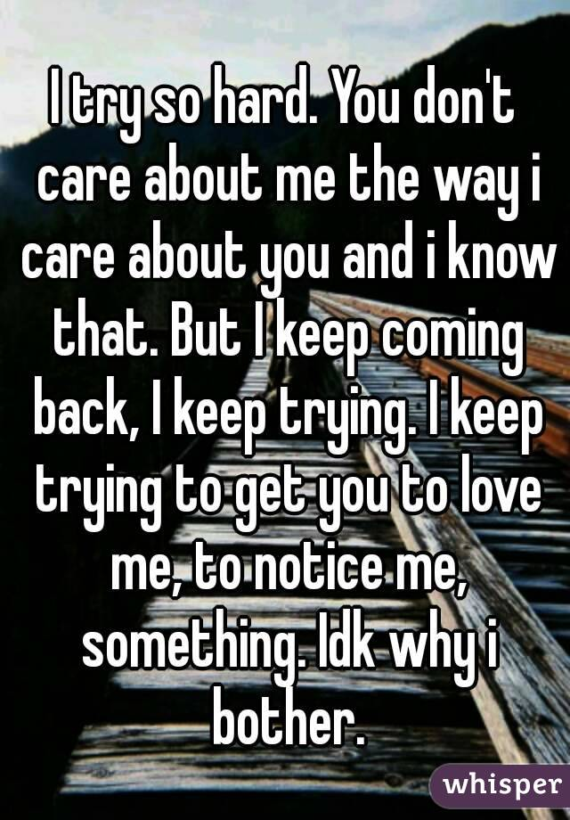 why i care about you