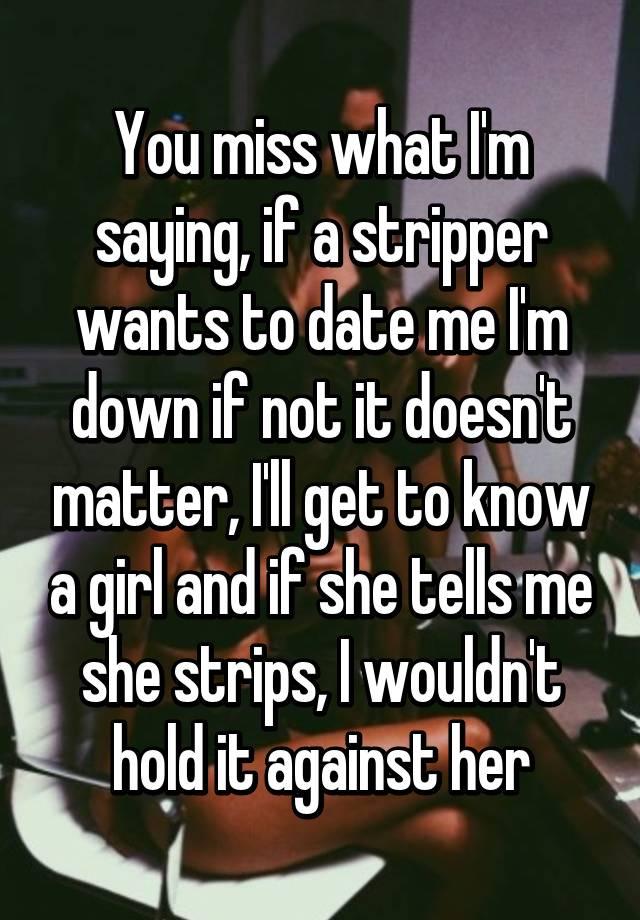 Why you should date a stripper