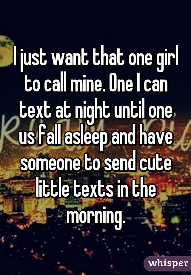 I Want To One Girl Towards One Night