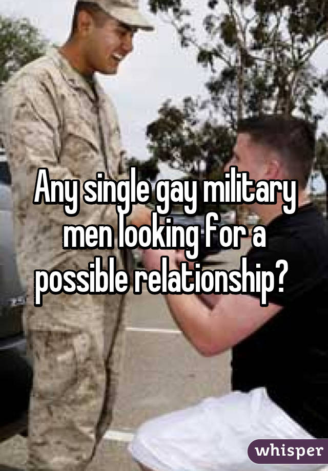 Military men looking for women