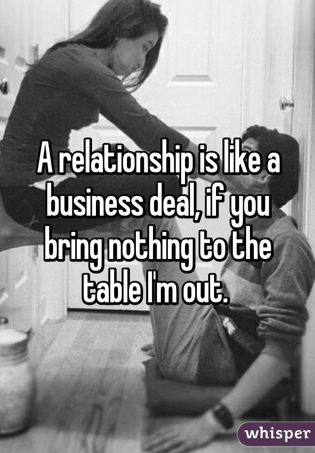 Bring to the table in a relationship