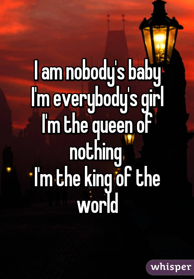 i m the king of the world