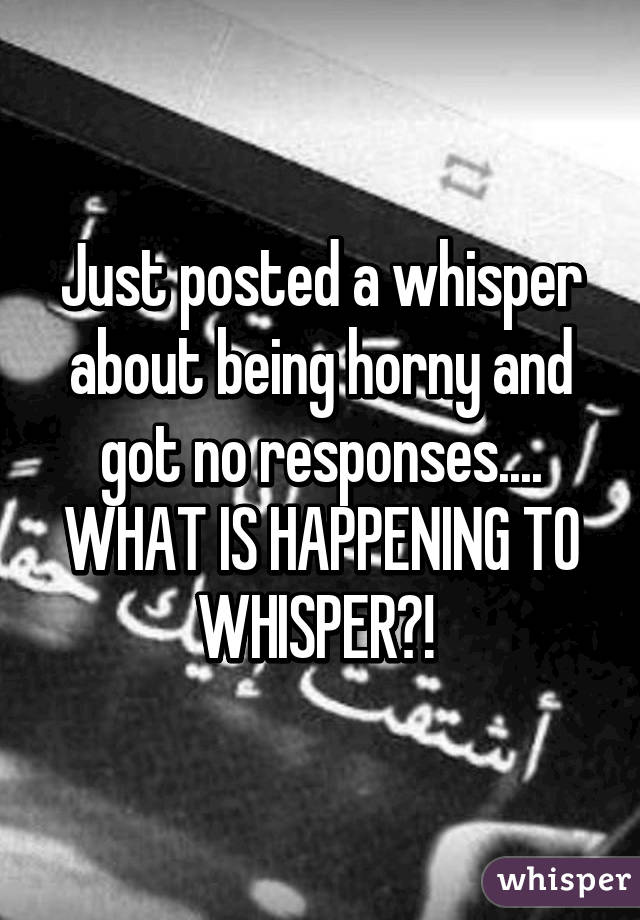 Horny whisper