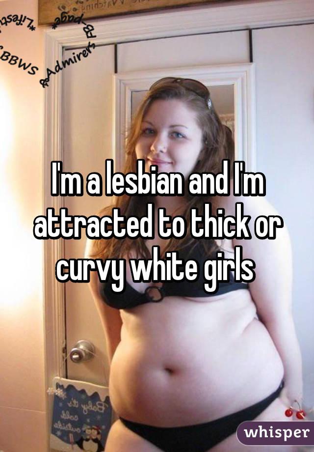 Thick and curvy white girls