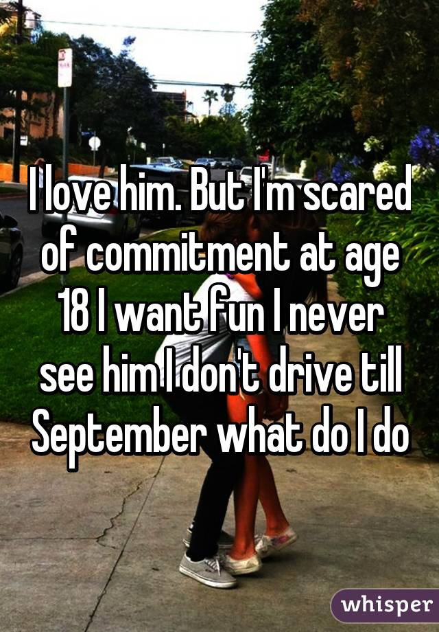 what to do when your boyfriend is afraid of commitment