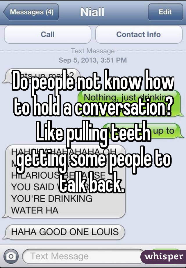 How To Hold A Text Conversation