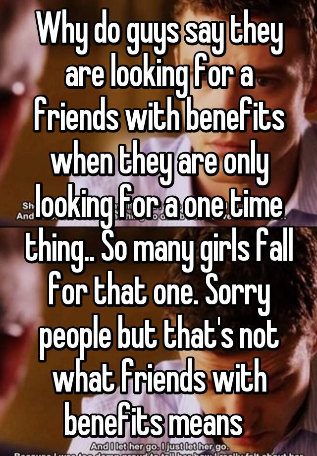 looking for friends with benefits
