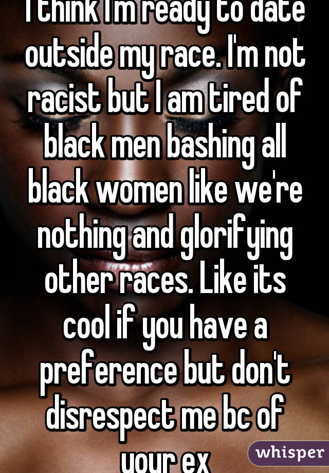 Am i racist for not dating black guys