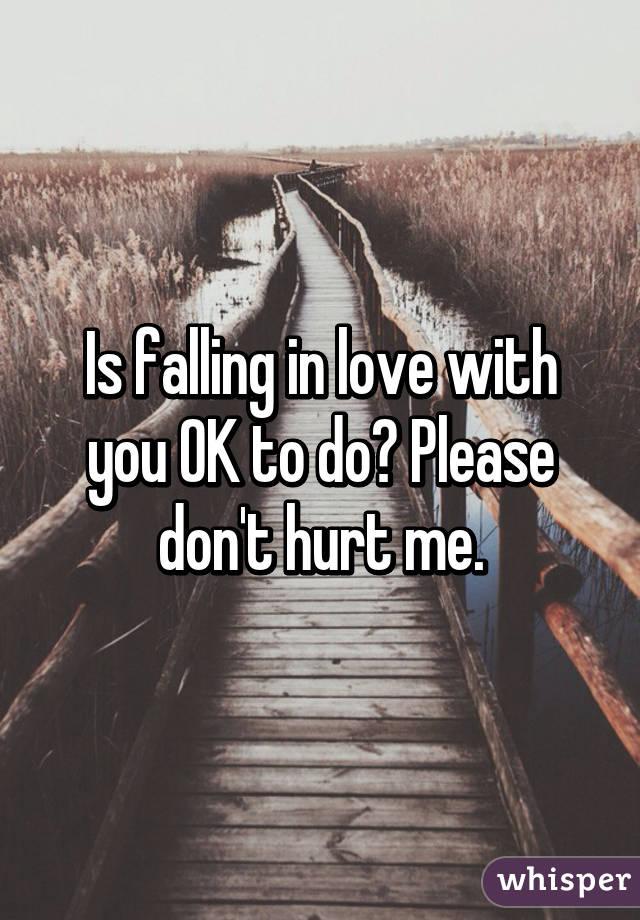 Please dont hurt me