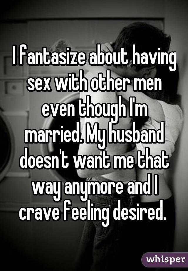 Why Do I Fantasize About Other Men