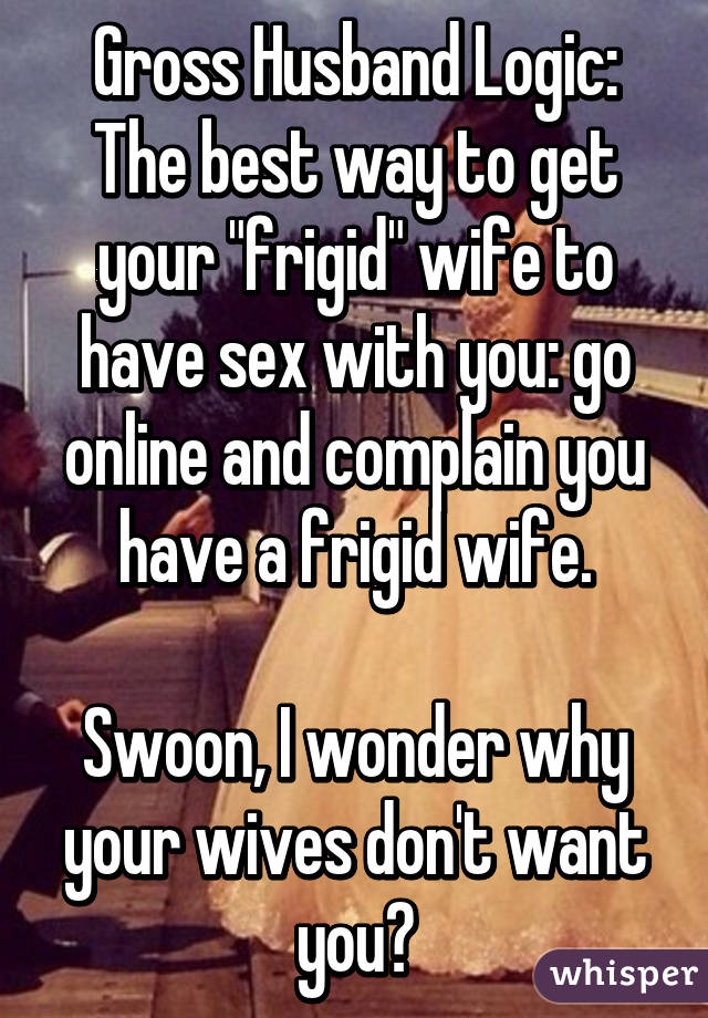 Husband wont have sex with wife