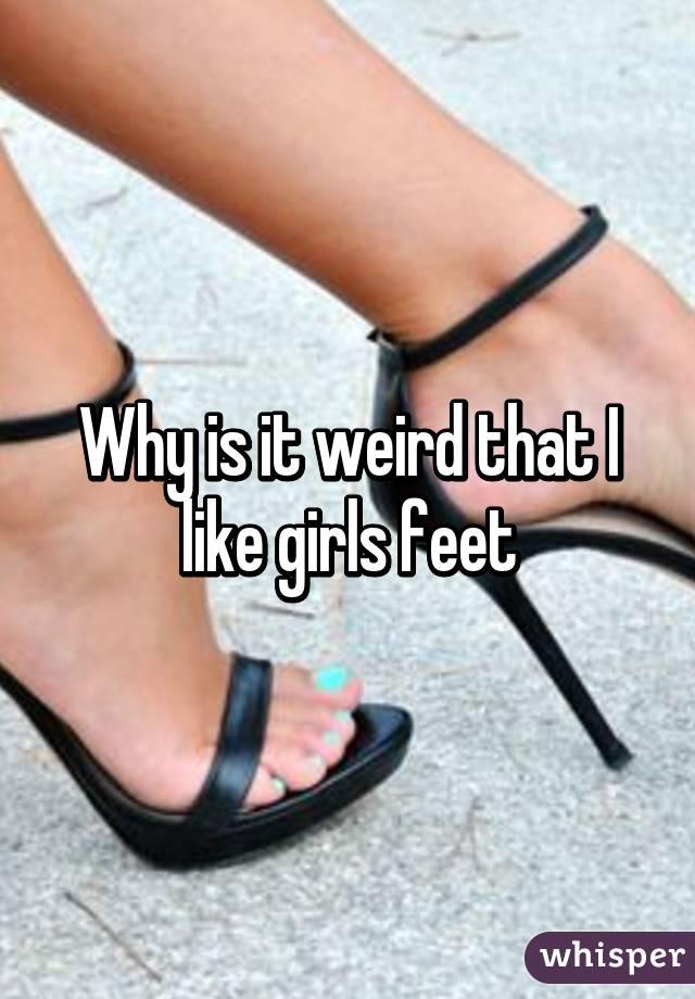 i like girls feet