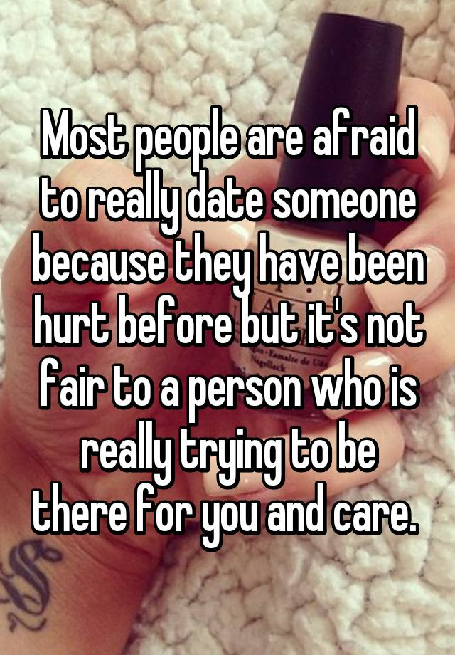 Dating a man that has been hurt