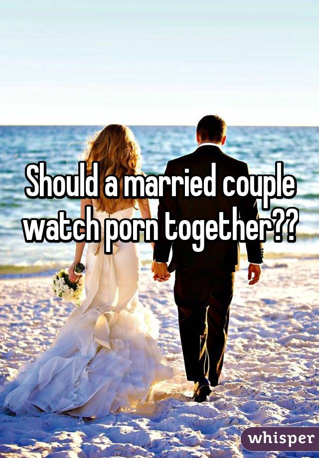 Do married couples watch porn