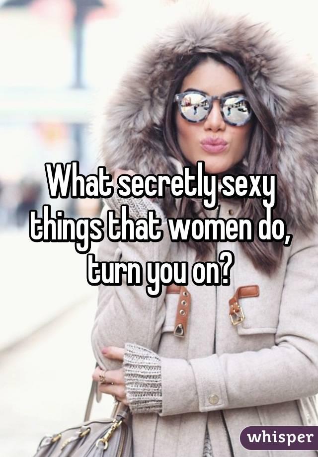 Secretly sexy