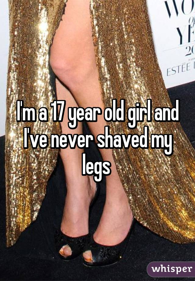Girl has never shaved