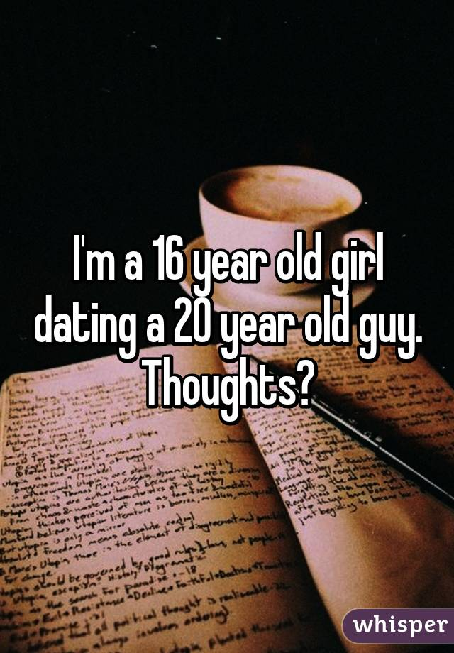 20 and 16 year old dating