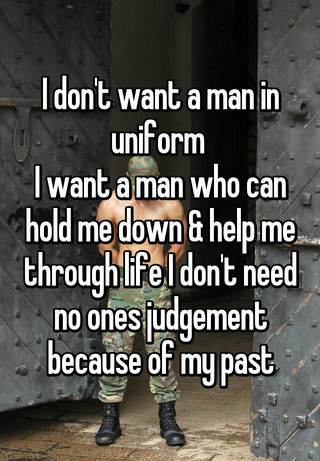 i want a man to hold me