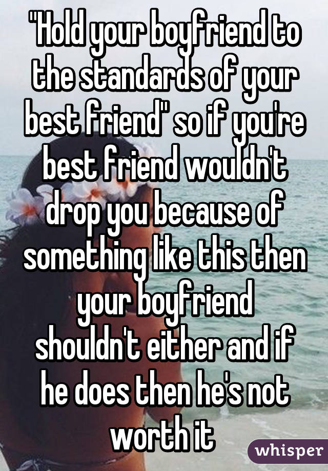 you are the best boyfriend because