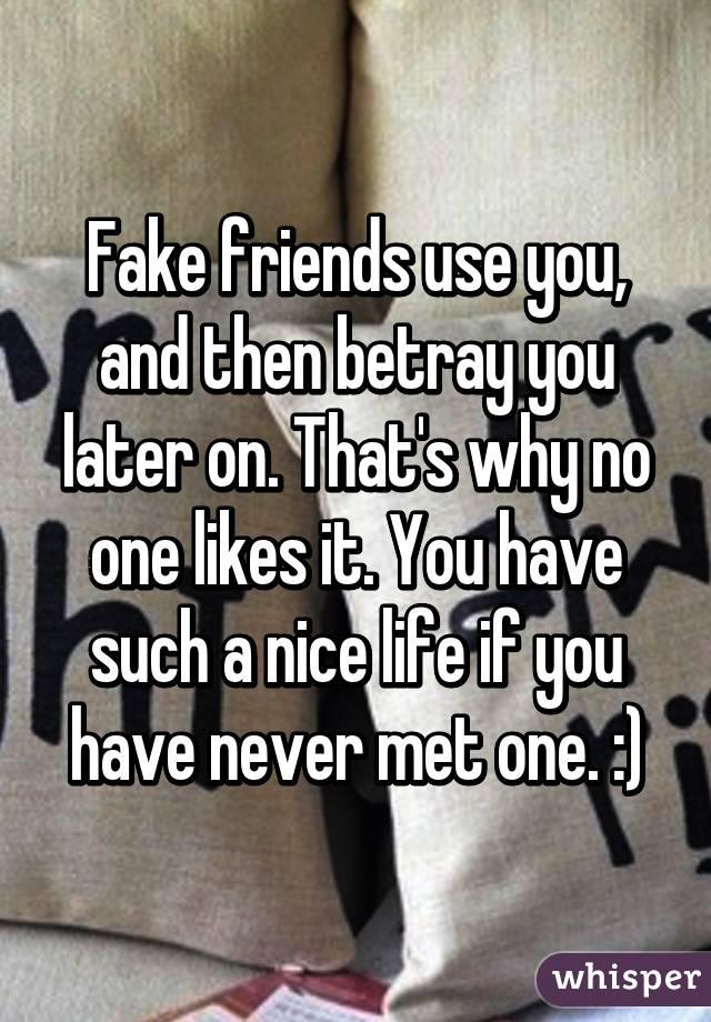 why do friends betray