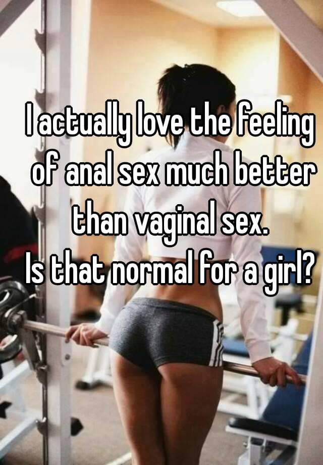 Anal sex better than vaginal