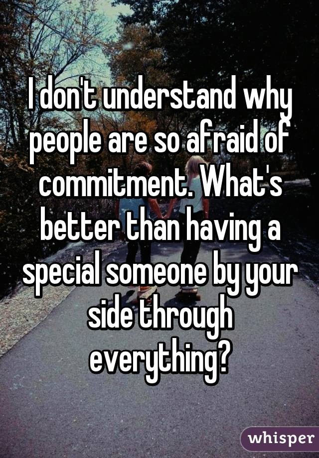why are people scared of commitment