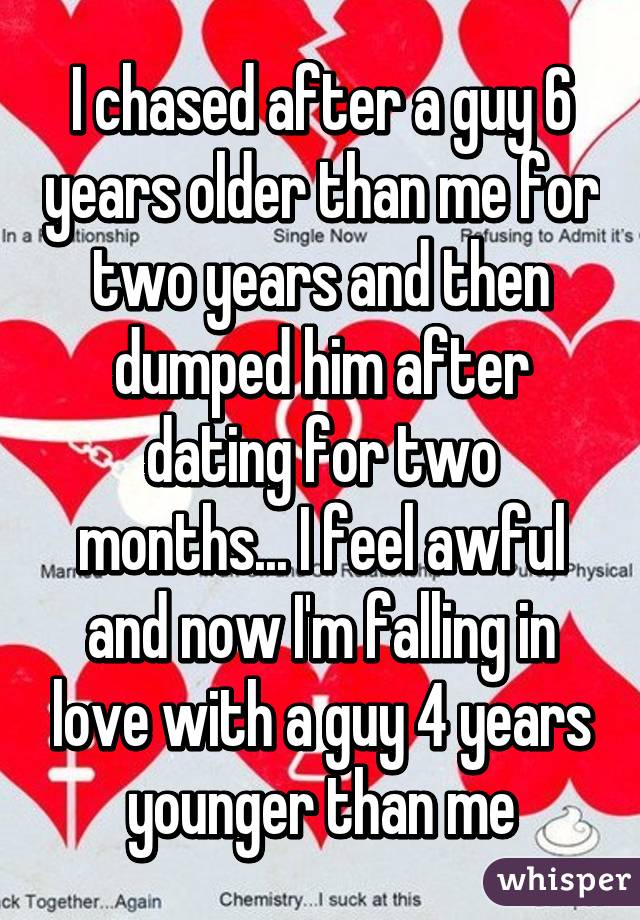 dumped after two months of dating