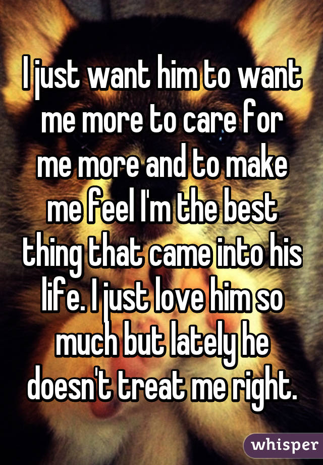 I Want Him To Want Me More