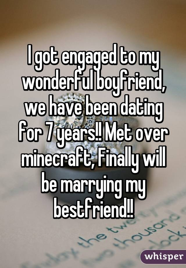 Years We For Been 7 Have Dating