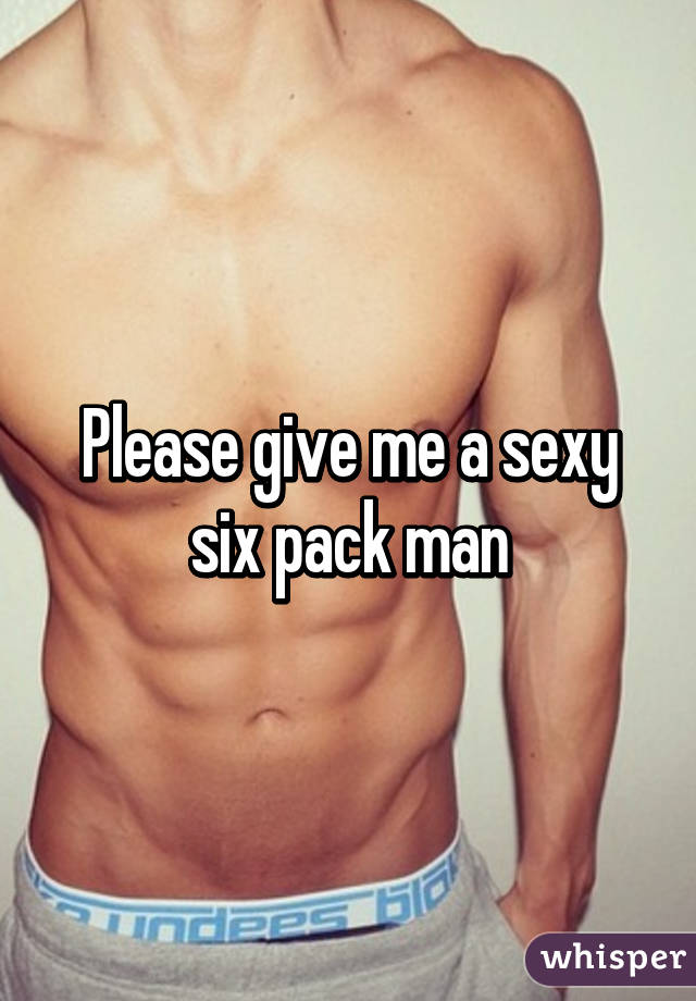 Give me the sexy
