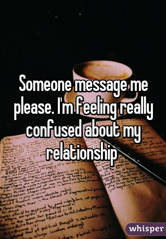 feeling confused in a relationship