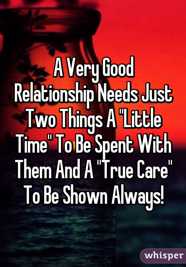 Relationship needs and wants