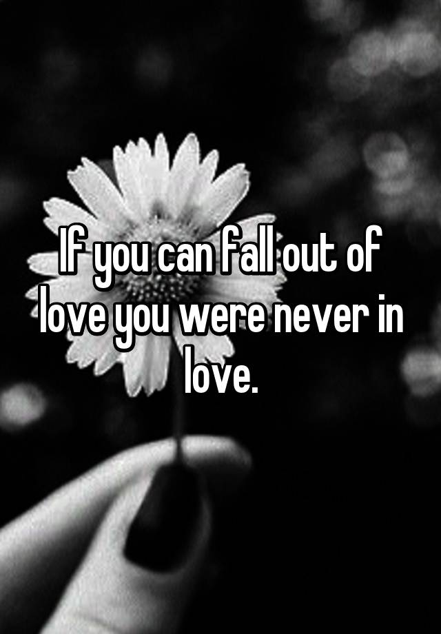 how to not fall out of love