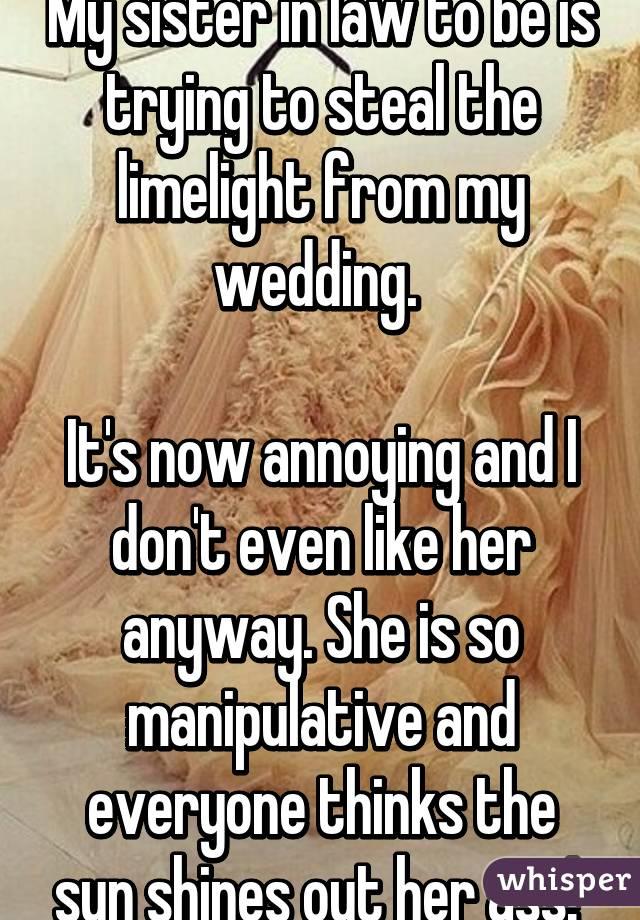 Manipulative sister in law