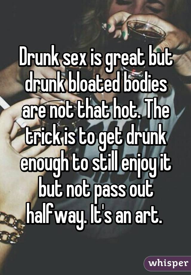 Getting drunk for great sex