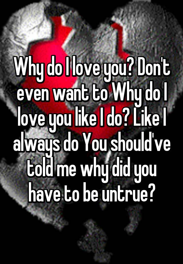 why do i love Spread a smile on your love face by listing out the reasons for loving him/ her impress your lover by telling 'reasons why i love you so much.